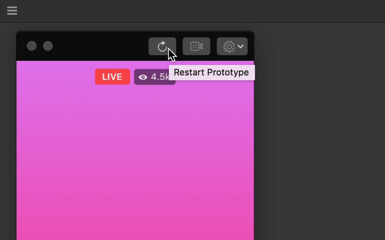 Click the Restart Prototype button on the Viewer toolbar.